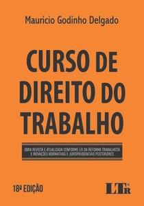 Maurício Godinho Delgado - 2019 - Curso de Direito do Trabalho