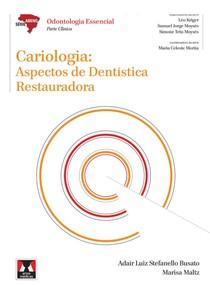 Livro Cariologia - Aspectos de Dentística Restauradora - ABENO
