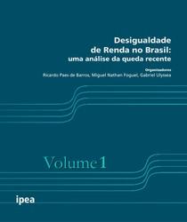 Desigualdade de renda no Brasil   v. 1