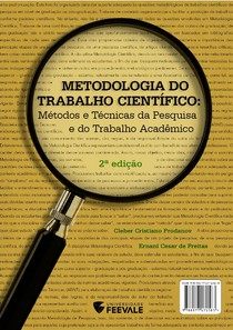 Metodologia do Trabalho Científico - Cleber Cristiano Prodanov, Ernani Cesar de Freitas