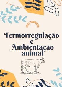 Termorregulação e Ambientação animal