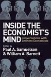 Inside the Economist's Mind.. Conversations with Eminent Economists - Samuelson P.A., Barnett W.A. (eds.)  (Wiley, 2006)