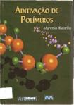 Aditivos de Polímeros   Rabelo, Marcelo Silveira