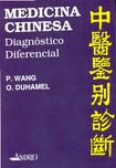 Medicina Chinesa Diagnostico Diferencial (P. Wang) (2)