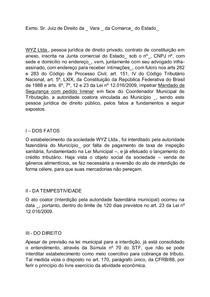 PEÇA PRÁTICO PROFISSIONAL - DIREITO TRIBUTARIO - V EXAME DE ORDEM UNIFICADO (MANDATO DE SEGURANÇA)