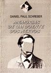 SCHREBER D. Memórias de um doente dos nervos