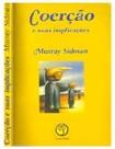Coerção e suas Implicações (Sidman, 1994)
