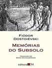 ROMANCE - Memórias do Subsolo - Fiodor Dostoievski