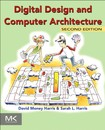 David Harris, Sarah Harris Digital Design and Computer Architecture, Second Edition Morgan Kaufmann (2012)