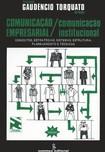 comunicação empresarial & comunicação institucional - Gaudêncio Torquato