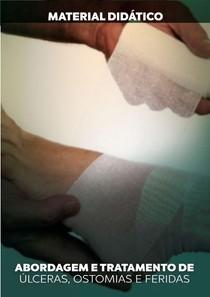 ABORDAGEM-E-TRATAMENTO-DE-ÚLCERAS-OSTOMIAS-E-FERIDAS