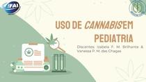 Uso de Cannabis em Pediatria - Trabalho de Pediatria
