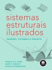 sistemas estruturais ilustrados padroes sistemas e projeto