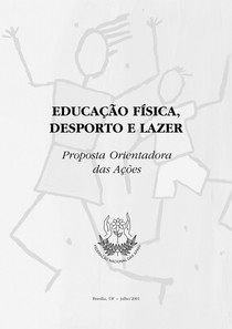 Educação Física, Desporto e Lazer - Proposta Orientadora das Ações Educacionais