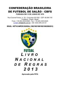 Livro Nacional de Regras do futsal 2013 - Educação Física e Ed - 6 c8cc4b7148eb4