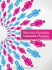 RECURSOS HUMANOS: FUNDAMENTOS E PROCESSOS
