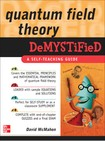 Quantum Field Theory Demystified Problem and solutions