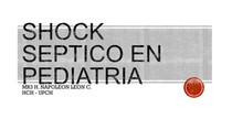 SHOCK SEPTICO EN PEDIATRIA