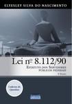 Lei nº 8.11290 - Estatuto dos Servidores Públicos Federais - 2ª Edição