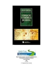 FURTADO, Celso. Formação econômica do Brasil
