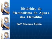 Dist ¦rbios do Metabolismo da ügua e dos Eletr ¦litos