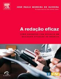 A Redação Eficaz   José Paulo Moreira De Oliveira