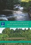 MATAS CILIARES E O MEIO AMBIENTE RURAL