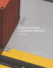 GESTÃO DE ESTOQUES E OPERAÇÕES INDUSTRIAIS