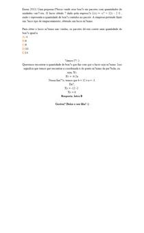 Enem 2013) Uma pequena fábrica vende seus bonés em pacotes com quantidades de unidades variáveis O lucro obtido é dado pela expressão L(x) = -x² + 12x - 2 0 , onde x representa a quantidade de bonés c