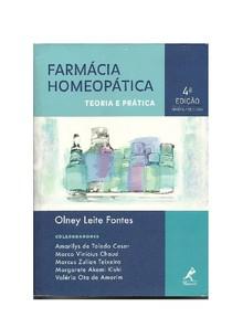 Farmácia Homeopática - Teoria e Prática - 4ª Ed. 2012