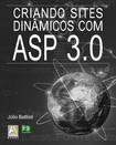 Criando sites dinamicos com ASP 3.0   Julio Battisti