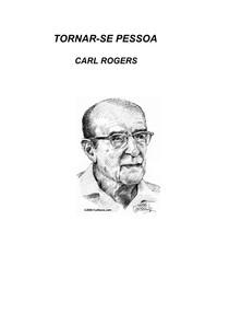 Carl Rogers   Tornar se Pessoa