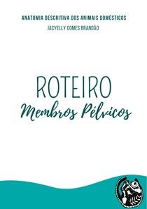 Membros Pélvicos Roteiro