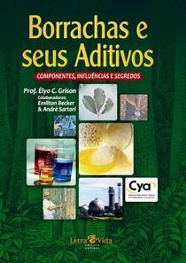 Livro borracha e seus aditivos Prof Élcio C. Grison Ed Letra & Vida