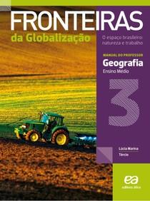 Geografia - Fronteiras Da Globalização - Volume 3 - 2016