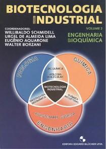 Borzani, V. Biotecnologia Industrial Vol. 2  1ª Ed.