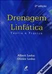 Drenagem Linfática Teoria e Prática - Leduc
