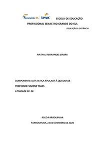 Atividade 8 estatisticada aplicada a qualidade NATHALI FERNANDES SIABRA
