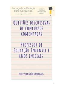 Redações / discursivas prontas - Concurso para Professor de Educação Infantil e Anos Iniciais