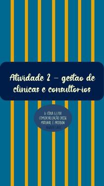 Atividade 2 - Gestão de clínicas e consultórios - EAD