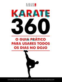 Karate360OGuiaPraticoParaUsaresTodosOsDiasNoDojo