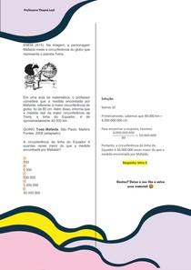 ENEM 2015). Na imagem, a personagem Mafalda mede a circunferência do globo que representa o planeta Terra. Em uma aula de matemática, o professor considera que a medida encontrada por Mafalda, referen