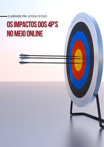 Os impactos dos 4p's no meio digital