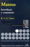 Mateus, Introdução e Comentário [R. V. G. Tasker]