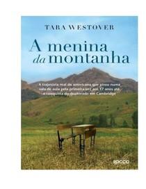 A Menina da Montanha - Tara Westover - Literatur