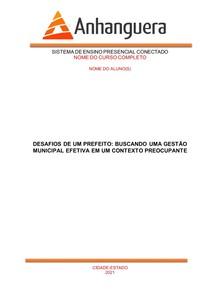 MODELO Desafios de um prefeito buscando uma gestão municipal - ANHANGUERA
