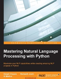 Mastering Natural Language Processing with Python - Ti - 4