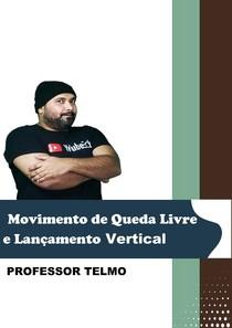 Exercícios Resolvidos Movimento de Queda Livre e Lançamento Vertical