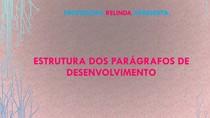 ESTRUTURA DOS PARÁGRAFOS DE DESENVOLVIMENTO - 3 ANO
