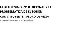 LA REFORMA CONSTITUCIONAL Y LA PROBLEMATICA DEL PODER CONSTITUYENTE   PEDRO DE VEGA
